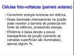 c lulas foto voltaicas paineis solares