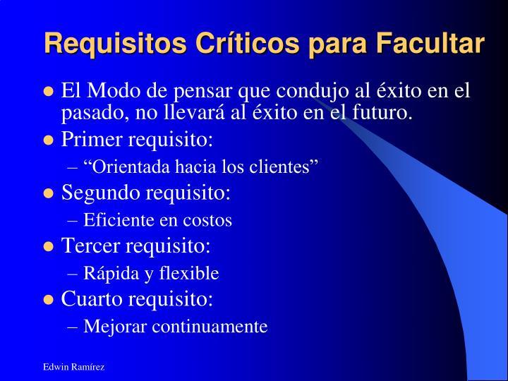 Requisitos Críticos para Facultar