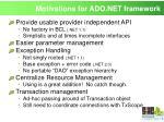 motivations for ado net framework