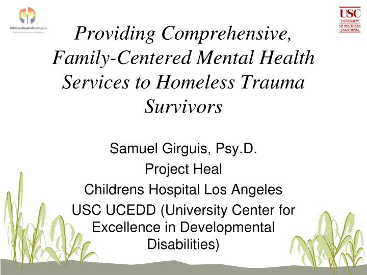 providing comprehensive family centered mental health services to homeless trauma survivors n.