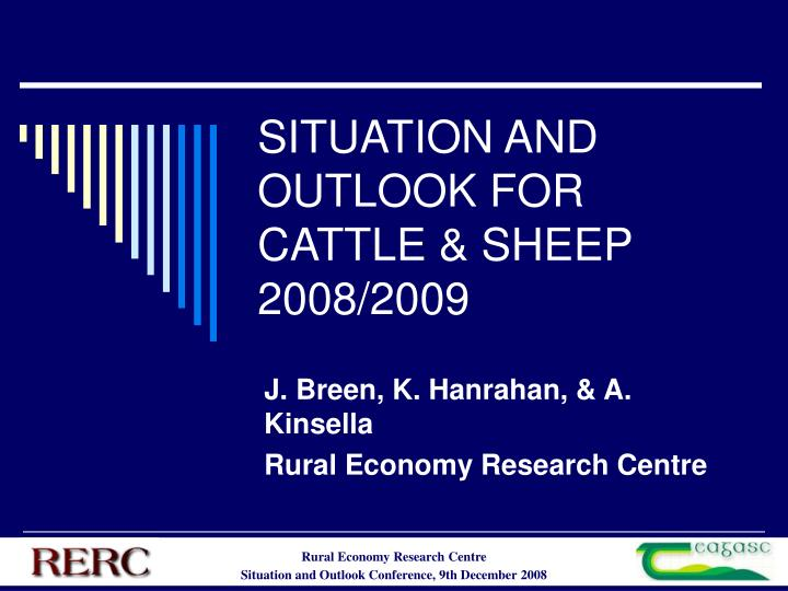 situation and outlook for cattle sheep 2008 2009 n.