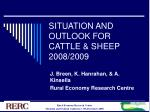 situation and outlook for cattle sheep 2008 2009