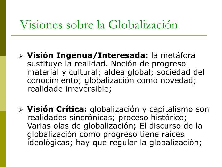 Visiones sobre la globalizaci n