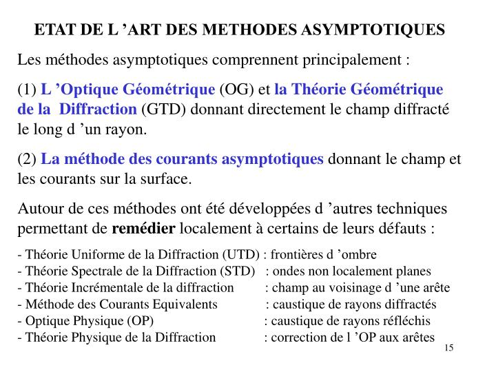 ETAT DE L'ART DES METHODES ASYMPTOTIQUES
