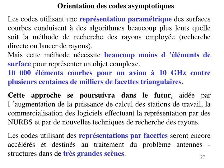 Orientation des codes asymptotiques