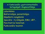 a funkcion lis gastrointestin lis betegs gek diagnosztik ja1