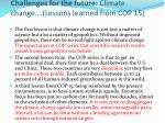 challenges for the future climate change lessons learned from cop 15
