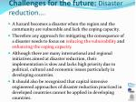 challenges for the future disaster reduction1