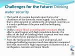 challenges for the future drinking water security