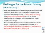challenges for the future drinking water security1