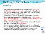 challenges for the future food security