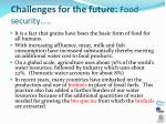 challenges for the future food security1