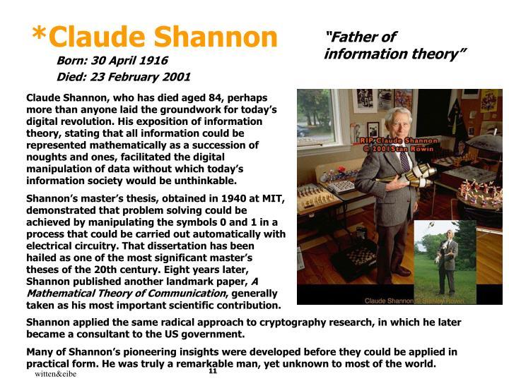 *Claude Shannon