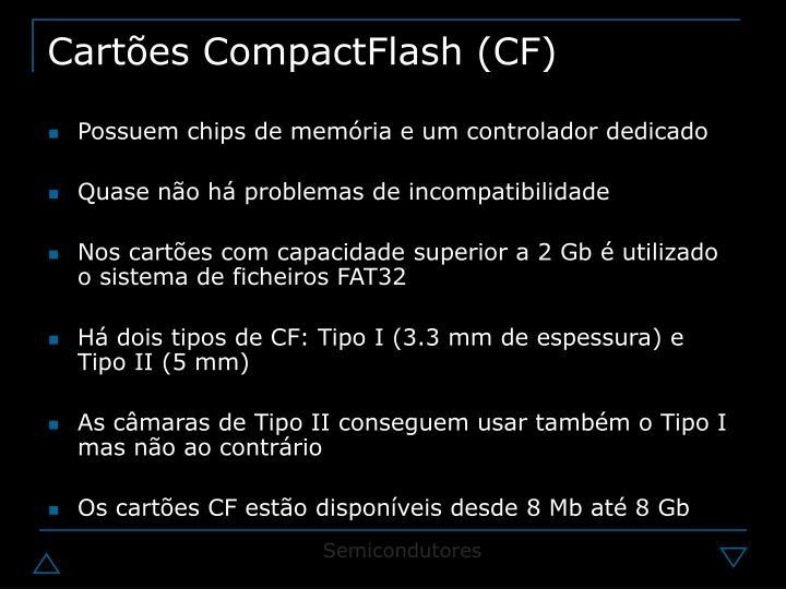 Cartões CompactFlash (CF)