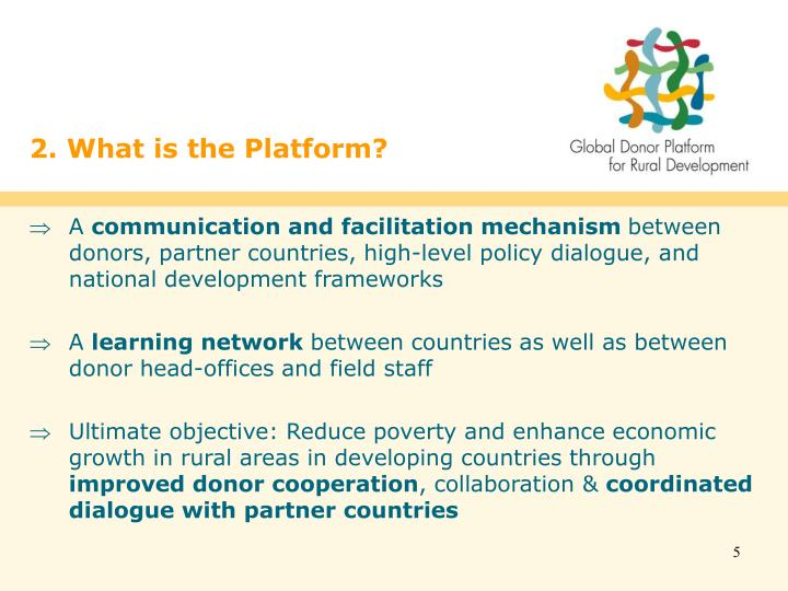 2. What is the Platform?