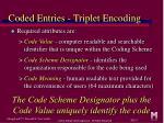 coded entries triplet encoding