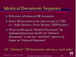 identical documents sequence