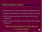 observation context