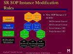 sr sop instance modification rules