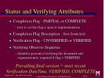 status and verifying attributes
