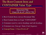 the root content item and container value type