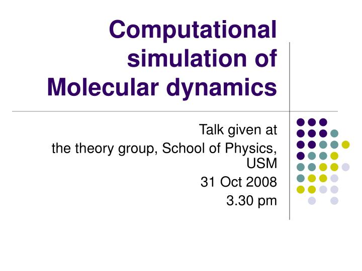 computational simulation of molecular dynamics