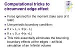 computational tricks to circumvent edge effect