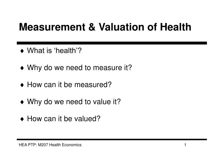 measurement valuation of health n.