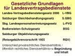 gesetzliche grundlagen f r landesvertragsbedienstete