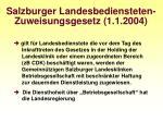 salzburger landesbediensteten zuweisungsgesetz 1 1 2004