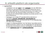 6 ehealth platform als organisatie