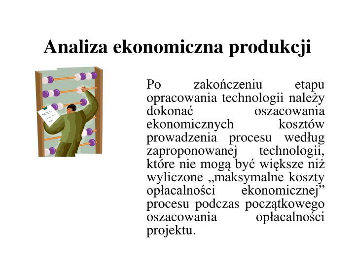 Analiza ekonomiczna produkcji