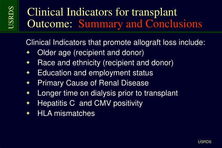 Clinical Indicators for transplant Outcome: