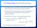 the present value of an ordinary annuity