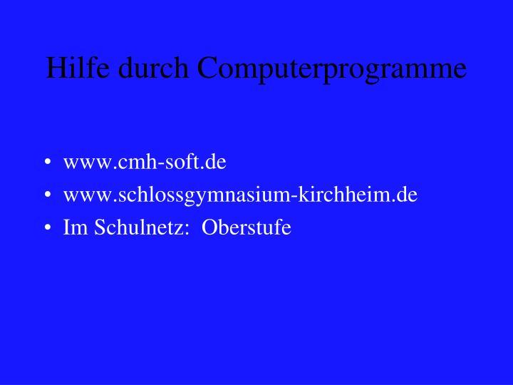 Hilfe durch Computerprogramme