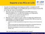 soporte a los rcs en lcg2