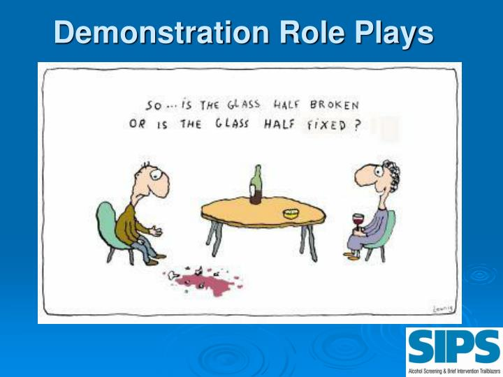 Demonstration Role Plays