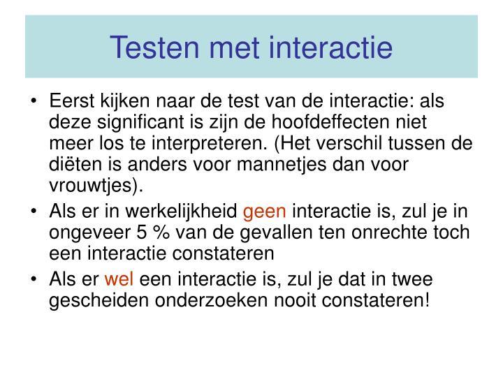 Testen met interactie