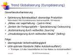 trend globalisierung europ isierung