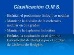 clasificaci n o m s