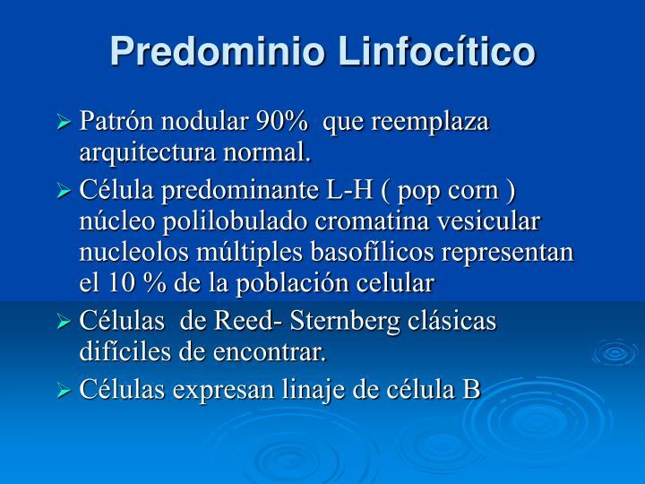 Predominio Linfocítico
