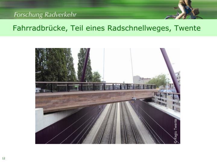 Fahrradbrücke, Teil eines Radschnellweges, Twente