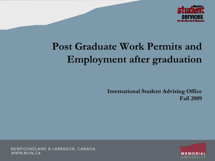 post graduate work permits and employment after graduation n.