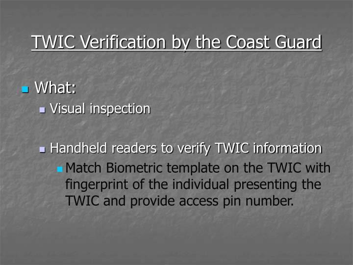 TWIC Verification by the Coast Guard