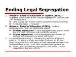 ending legal segregation