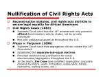 nullification of civil rights acts
