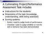 a culminating project performance assessment task includes