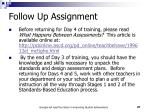 follow up assignment