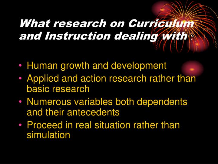 What research on Curriculum and Instruction dealing with