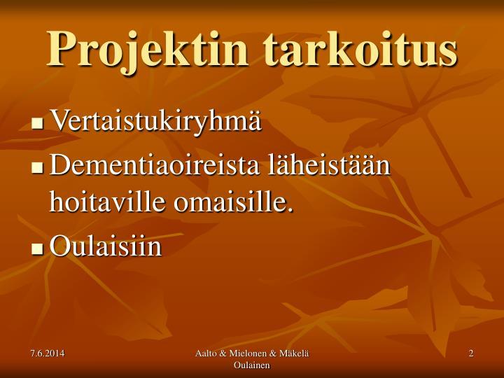 Projektin tarkoitus